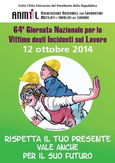 64a Giornata Nazionale per le Vittime degli Incidenti sul Lavoro 2014