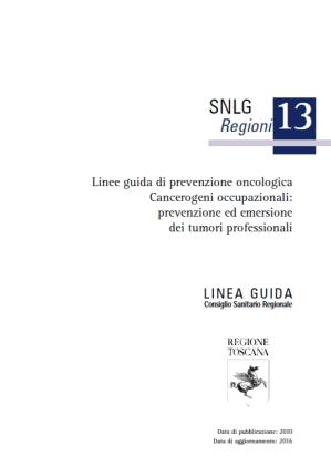 Linee guida prevenzione oncologica Cancerogeni Occupazionali - Regione Toscana